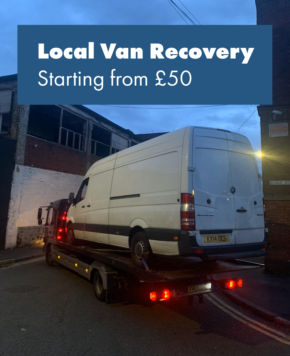 Local Van Recovery Manchester